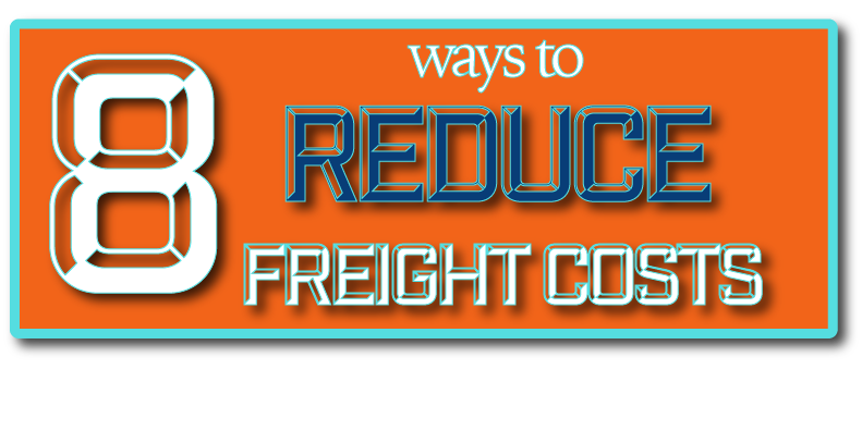 8-Ways-to-Reduce-Freight-Costs-logistics-company-3pl-mcclain-associates-st.-louis.png
